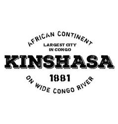Kinshasa typographic stamp vector