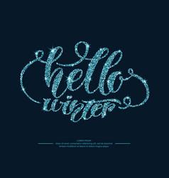 modern hand drawn lettering phrase hello winter vector image