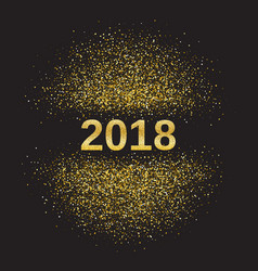 gold glitter happy new year 2018 vector image