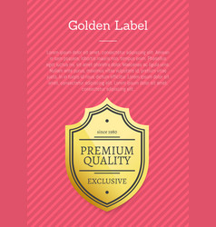 golden label premium quality award on gold sticker vector image
