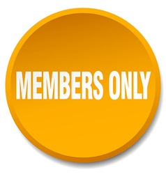 Members only orange round flat isolated push vector