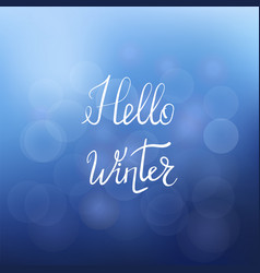 hello winter lettering on blue sky background vector image vector image