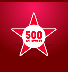 500 followers design template for social network vector image
