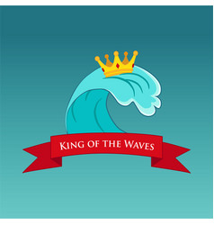 king of the wave surfing or emblem vector image vector image