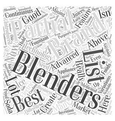 A partial list of the best blenders word cloud vector