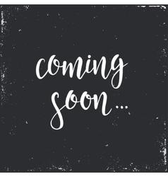 Coming Soon Conceptual handwritten phrase vector
