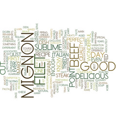 Filet mignon text background word cloud concept vector