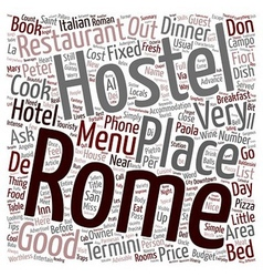 Rome don t miss a dinner text background wordcloud vector image