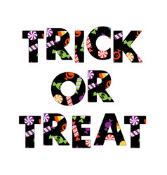 trick or treat halloween candy typography graphic vector image