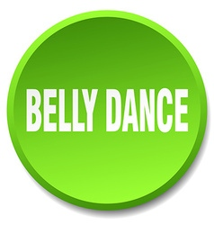 Belly dance green round flat isolated push button vector