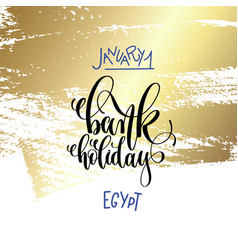 january 1 - bank holiday - egypt hand lettering vector image