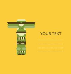 native totem pole card flyer or banner design vector image
