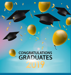 Congratulations graduates 2019 caps balloons and vector