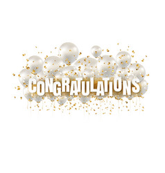 congratulations text and white balloons white vector image