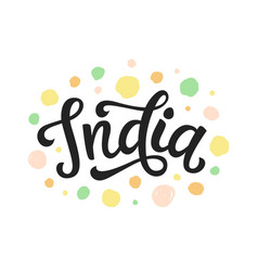 India hand written lettering vector