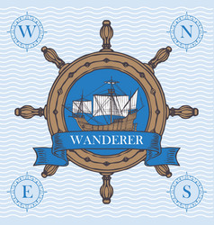 Travel banner with helm and vintage sailing ship vector