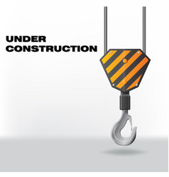 Under construction with hook vector