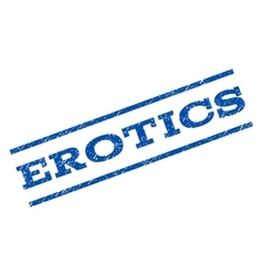Erotics Watermark Stamp vector image vector image