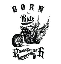 born to ride vector image