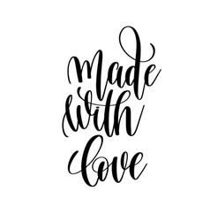 made with love black and white hand written vector image vector image