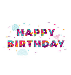 happy birthday greeting card confetti papercut vector image