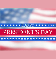 Happy presidents day poster vector