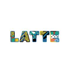 Latte concept word art vector