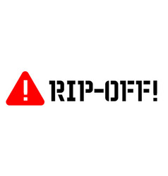 Rip off attention sign vector