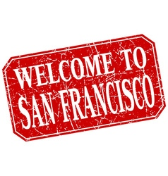 Welcome to San Francisco red square grunge stamp vector