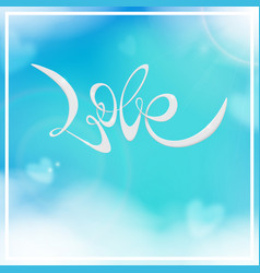handwritten inscription love valentines day vector image
