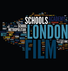 Film school in london text background word cloud vector
