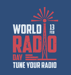 world radio day poster vector image