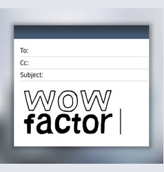 Wow factor lettering email vector