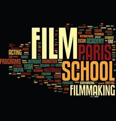 film school paris text background word cloud vector image