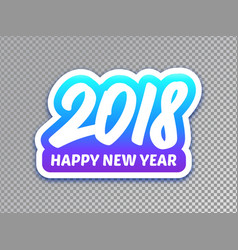 happy new year 2018 paper label design vector image