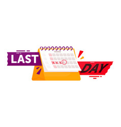 Last day countdown badge isolated on white space vector