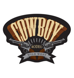 cowboy emblem with two old revolvers and bullets vector image