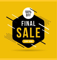 Final sale banner up to 50 off vector