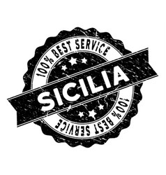 Sicilia best service stamp with scratched texture vector