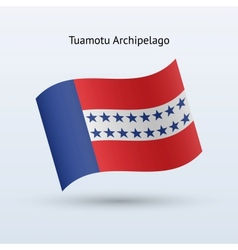 Tuamotu Archipelago flag waving form vector