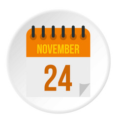 Calendar november twenty fourth icon circle vector