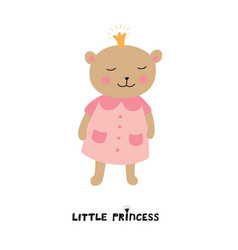 cute bear girl with crown little princess slogan vector image