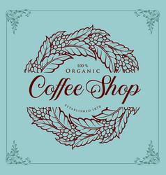 logo coffee shop vintage plant vector image