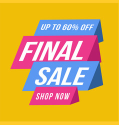 blue and pink final sale banner up to 60 off vector image
