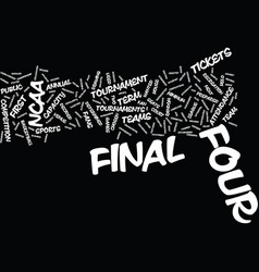 Final four history text background word cloud vector