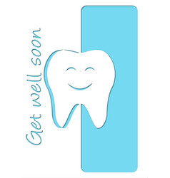 Get well soon after dentist card design vector