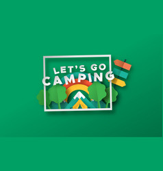 Lets go camping travel papercut forest frame vector