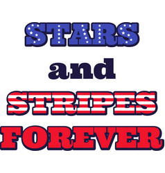 stars and stripes forever on white background vector image