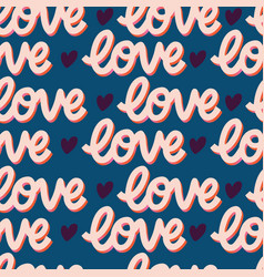 seamless pattern with hand lettered message love vector image