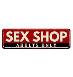 Sex shop vintage rusty metal sign vector